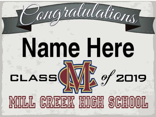 Mill Creek High School Graduation Sign