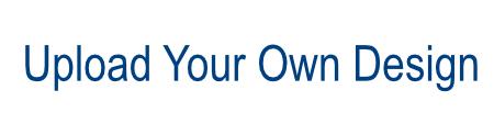 upload your own design image